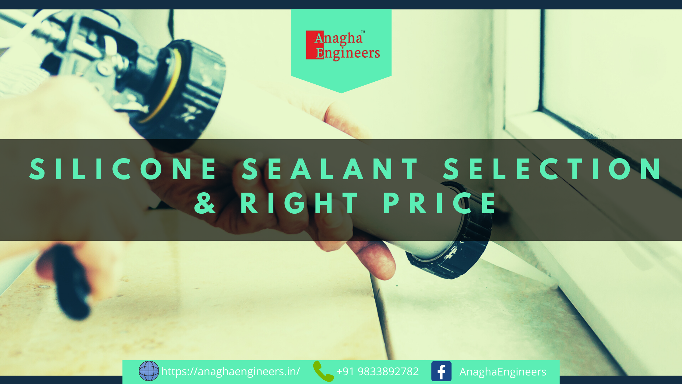 Silicone sealant selection & right price